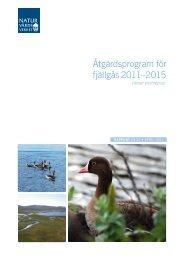 Åtgärdsprogram för fjällgås, 2011–2015. ISBN - Portal to the Lesser ...