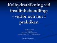 Kolhydraträkning vid insulinbehandling: - varför och hur i praktiken