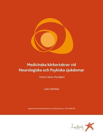 Medicinska körkortskrav vid Neurologiska och Psykiska sjukdomar