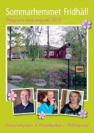 Välkommen till sommarhemmet Fridhäll! - Missionskyrkan Skillingaryd