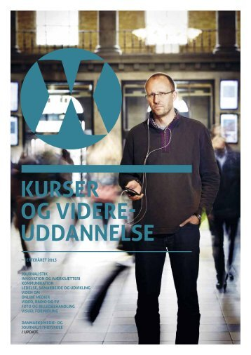 kurser og videreuddannnelse efteråret 2013 (pdf) - Danmarks Medie ...