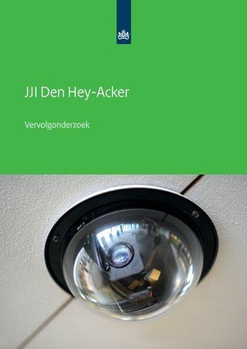 Vervolgonderzoek JJI Den Hey-Acker - Inspectie jeugdzorg