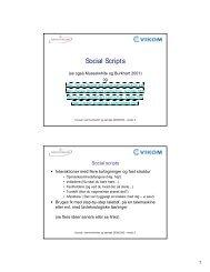 Powerpoint om Social scripts fra VIKOMs kursus i - Servicestyrelsen