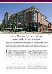 Hotel Theater Figi kiest nieuwe koelinstallatie van ... - cool & comfort