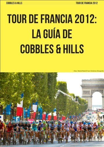 Por Javier Cepedano - Cobbles & Hills