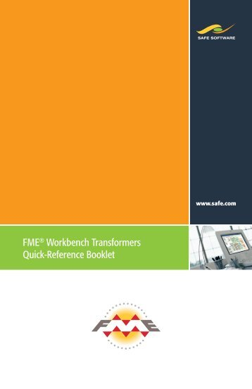 FME® Workbench Transformers Quick-Reference ... - Consortech