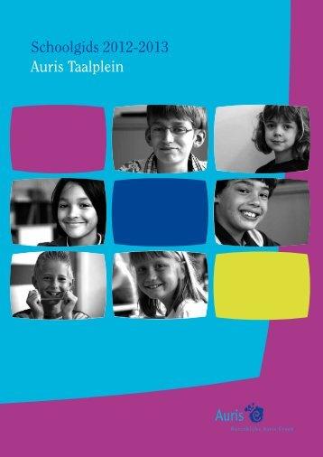 Schoolgids 2012-2013 Auris Taalplein - Koninklijke Auris Groep