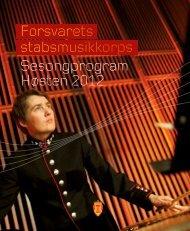 Sesongprogram Høsten 2012 Forsvarets stabsmusikkorps