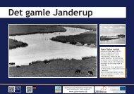 Byen flytter nordpå www.oplevivarde.dk - Janderup