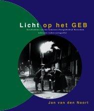 Jan van den Noort, Licht op het GEB, Geschiedenis van het ...