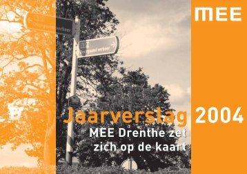 MEE Drenthe zet zich op de kaart MEE Drenthe zet zich op de kaart