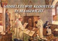 MIDDELEEUWSE KLOOSTERS IN MAASTRICHT - theobakker.net