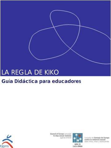 La Regla de Kiko. Guía Didáctica para educadores - Fapmi