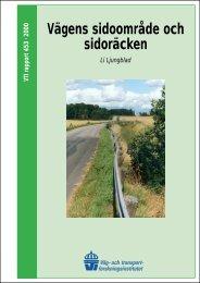 Vägens sidoområde och sidoräcken Li Ljungblad - VTI