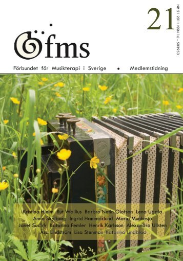 FMS Tidning 21.pdf - Förbundet för Musikterapi i Sverige