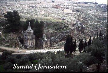 14. Samtal i Jerusalem - fritenkaren.se