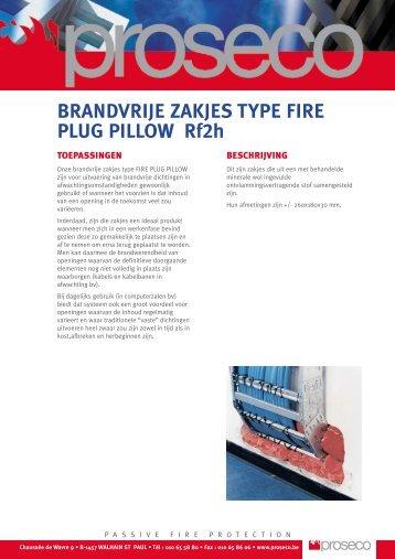 BRANDVRIJE ZAKJES TYPE FIRE PLUG PILLOW Rf2h - Proseco