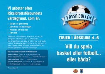 Vill du spela basket eller fotboll... eller båda? Tjejer i årskurs 4–6 Vi ...