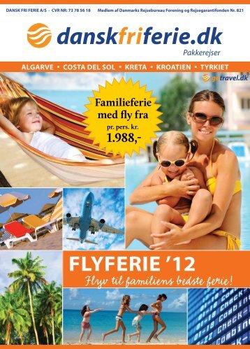 """Download minikataloget """"Flyferie ´12"""" - DANSK FRI FERIE"""