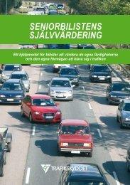 Handbok för seniorbilistens självvärdering - Nordic Road Safety ...
