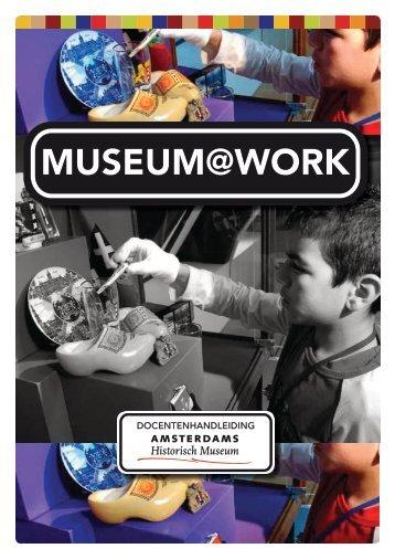 Museum@Work docentenhandleiding.pdf - Amsterdam Museum