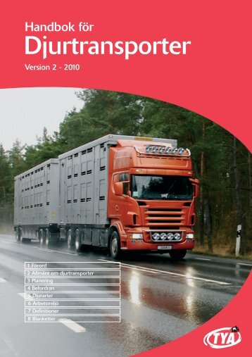 Handbok för djurtransporter - Djurtransporter.nu ger, utöver de