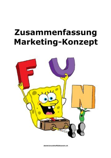 Zusammenfassung Marketing-Konzept - brucki.ch