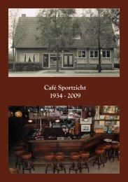 Café Sportzicht 1934 - 2009