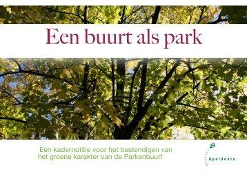 Een buurt als park 16 september - Wijkraad De Parken