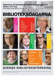 Välkommen till bibliotekens ledande branschdagar 2013! - Svensk ...