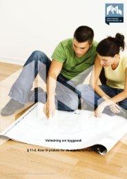Veiledning om byggesak § 11-2. Krav til praksis for de enkelte ...