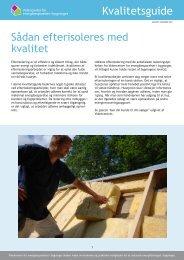 Sådan efterisoleres med kvalitet - Videncenter for energibesparelser ...