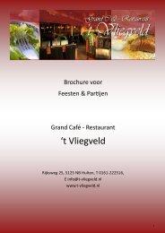 Brochure Feesten & Partijen Grand Café - Restaurant 't Vliegveld
