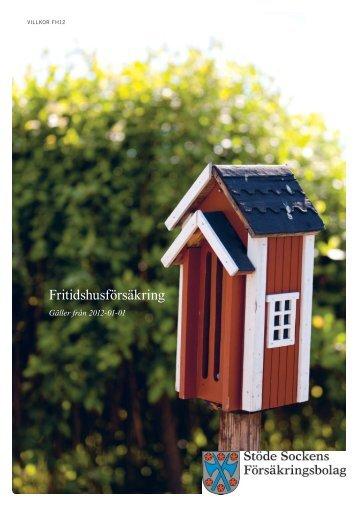 Villkor - Fritidshus - Stöde Sockens Försäkringsbolag
