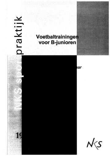 Page 1 Page 2 Voetbaltrainingen voor B-junioren Complete ...