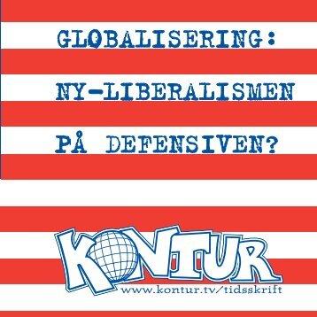 GLOBALISERING: NY-LIBERALISMEN PÅ ... - konturtidsskrift.no
