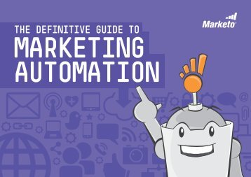 The Definitive Guide to Marketing Automation - Insider Summit 2013
