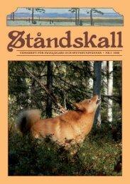 TidsskrifT för fågeljägare och speTshundvänner • nr 3 2008