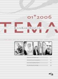 TEMA 2006 nr. 1 (pdf) - Bispebjerg Hospital