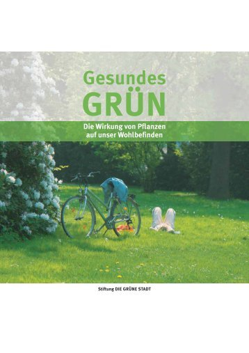 Gesundes Grün - Die grüne Stadt