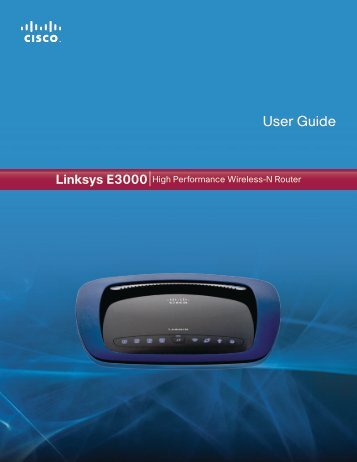 Linksys E3000 User Guide - ecobee Support