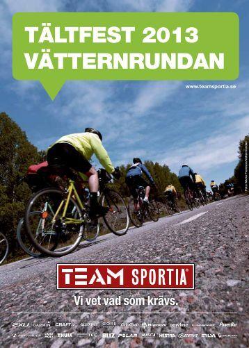 TÄLTFEST 2013 VÄTTERNRUNDAN - Team Sportia Online