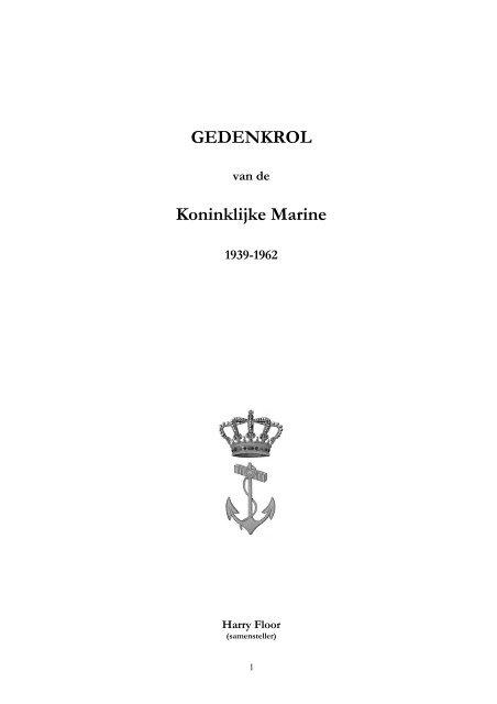 Gedenkrol Koninklijke Marine 1939-1962 / Harry ... - Veteranen-online