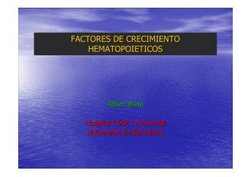 2008 - Factores de crecimiento hematopoyético-Dr. A. Biete - GICOR