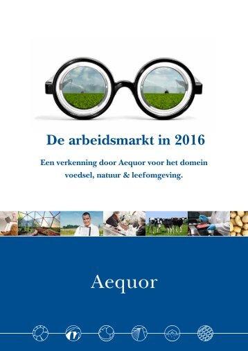 De arbeidsmarkt in 2016 - Aequor