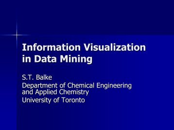 Data Visualization in Data Mining - Chemical Engineering and ...