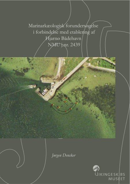 Marinarkæologisk forundersøgelse i forbindelse med etablering af ...