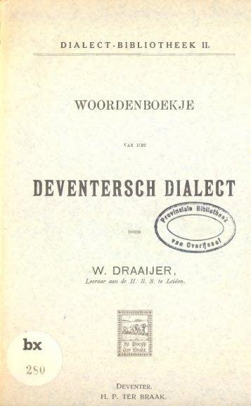 DEVENTERSCH DIALEOT - De Taal van Overijssel