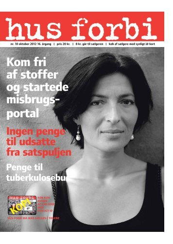 Kom fri af stoffer og startede misbrugs portal - Hus Forbi