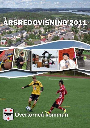 ÅRSREDOVISNING 2011 - Övertorneå kommun